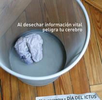 Campaña Ictus . Un proyecto de Publicidad de Kiko  Postigo (Copy) - 09-09-2009