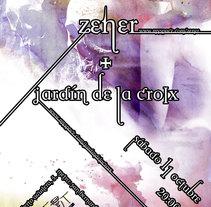Zenner + Jardín de la Croix. A Design, Illustration, Music, Audio, and Photograph project by HARARCA - 30-09-2009