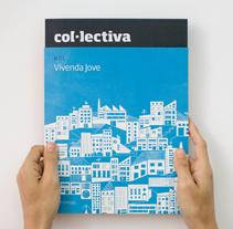 Revista Col·lectiva. Un proyecto de Diseño e Ilustración de Menta  - 04-05-2010