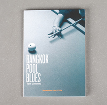 Bangkok Pool Blues. A Design project by Gerard  - 06-07-2010
