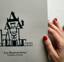 Los Destructores. Un proyecto de Diseño e Ilustración de humberto domínguez         - 08.09.2010