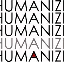 Humanize. Un proyecto de Diseño de Belma Hernández-Francés León         - 20.10.2010