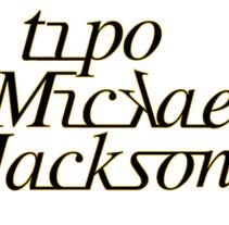 Tipo Mickael Jackson. Um projeto de Design e Ilustração de Marlés Carrillo         - 08.02.2011