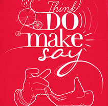 think do make say. A Illustration project by mimology         - 06.03.2011