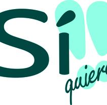 Si quieres!!. Un proyecto de Diseño, Ilustración, Publicidad, Fotografía, UI / UX e Informática de maría maroto castellanos - 27-04-2011