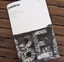 Palabros. Un proyecto de Ilustración, Fotografía, Dirección de arte y Diseño editorial de Patricia Ros - Domingo, 10 de julio de 2011 00:00:00 +0200
