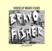 VIDEOCLIP  BRAVO FISHER. A Illustration, Film, Video, and TV project by Pelayo RoCal - 30-03-2012