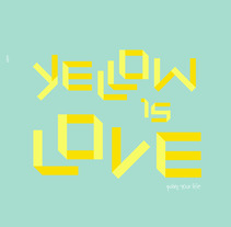 Yellow is love. A Design&Illustration project by Pablo Pighin         - 12.01.2012