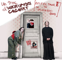 Hikikumori Cabaret. A Design, Music, and Audio project by Gerard Magrí         - 02.05.2012