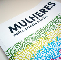Libro, Mulheres entre poesia e luita. A Design, Installations, Illustration, Photograph, and Advertising project by Eva Miranda - May 11 2012 07:00 PM