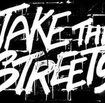Take the Streets. A Design, Photograph, Fashion, and Graphic Design project by Pedro Molina         - 17.06.2012