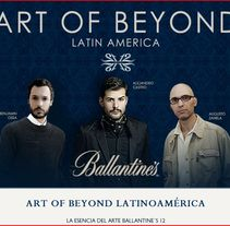 Art Of Beyond Ballantine´s 12. A Advertising project by Anakaren Castro         - 28.06.2012