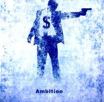 Ambition. Um projeto de Ilustração e Publicidade de Jose Luis Torres Arevalo         - 12.08.2012