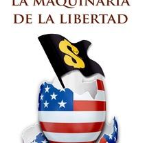 La Maquinaria de la Libertad. A  project by Editorial Innisfree         - 24.09.2012