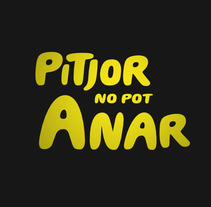 2013 Pitjor no pot anar. A Motion Graphics project by XELSON  - Jan 21 2013 11:35 AM
