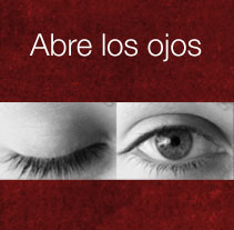 Abre los ojos. A Design, and Advertising project by Cristina Sáez         - 29.01.2013