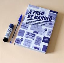A preu de Manolo. A Design project by Judit  Armengol - 06.27.2013