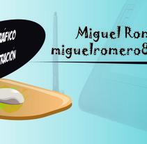 Miguel Romero - Diseñador Ilustrador. A Design, Illustration, Advertising, Photograph&IT project by Miguel Romero Flores         - 17.07.2013