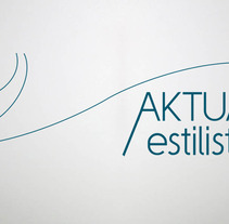 Identidad corporativa Aktual Estilistes. A Design project by Mireia  Llobera Escorsa - Aug 01 2013 12:31 PM