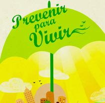 Prevenir para vivir. Un proyecto de Ilustración y Publicidad de Alex Fernández         - 06.09.2013