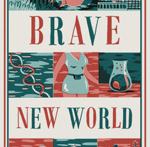 Brave New World. A Design&Illustration project by Andrés Lozano         - 24.11.2013