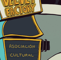 Velvet Factory - Ilustración. A Design&Illustration project by Aaron Arnan - 13-05-2013