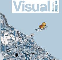 Cover Visual Magazine. Un proyecto de Diseño, Ilustración y Publicidad de Celsius Pictor  - Lunes, 27 de enero de 2014 00:00:00 +0100
