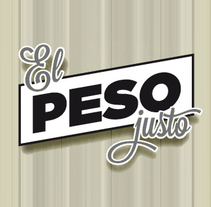 El peso justo. A Design, Illustration, Art Direction, Br, ing, Identit, Graphic Design, and Web Design project by Álvaro Infante - 04-12-2013