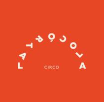 La Trócola — Circo. Un proyecto de Br, ing e Identidad y Diseño gráfico de Andrés Guerrero - 20-09-2013