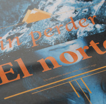 Sin perder el norte. A Advertising, Editorial Design, and Graphic Design project by Patricia Crego del Val         - 20.06.2013