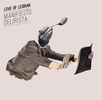 Nouvelle Cuisine Caníbal. Love of lesbian. A Graphic Design&Illustration project by Sr. García  - Jul 13 2014 12:00 AM