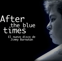 """Jimmy Barnatán presenta """"After the Blue Times"""".. A Film, Video, and TV project by Claudio Conforti         - 23.07.2014"""