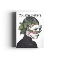 Collage Makers . Un proyecto de Diseño editorial de Carolina Amell         - 12.12.2014