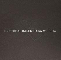 Cristóbal Balenciaga Museoa. Un proyecto de Diseño, Diseño editorial y Diseño gráfico de TGA +  - 23-11-2014