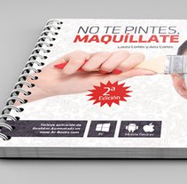 """No te pintes, maquíllate"". . A Design, Editorial Design, and Graphic Design project by Carlos Garrigues Pinazo         - 30.09.2013"
