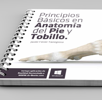 """Principios Básicos en Anatomía del Pie y Tobillo"".. A Design, Editorial Design, and Graphic Design project by Carlos Garrigues Pinazo         - 12.09.2015"