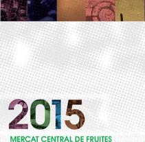 Diseño del Calendario corporativo de Mercabarna. A Editorial Design, and Graphic Design project by Mediactiu agencia de branding y comunicación de Barcelona  - Feb 20 2015 12:00 AM