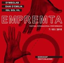 EMPREMTA festival internacional de performance. Um projeto de Educação, Eventos e Artes plásticas de EMPREMTA festival internacional de performance         - 22.02.2015