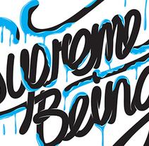 Supremebeing. Um projeto de Design gráfico, Tipografia e Caligrafia de Alán  Guzmán - 13-07-2011