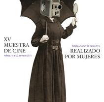 XV muestra de cine realizado por mujeres. A Graphic Design project by Marta Ester         - 28.02.2015