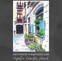 "Exposición ""Racons d'arreu"". A Illustration, and Painting project by Montse Sanchiz Bosch         - 31.12.2014"