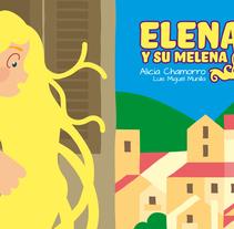 Elena y su melena. A Education, Illustration, and Multimedia project by Luis Miguel Munilla Gamo - Mar 06 2015 12:00 AM