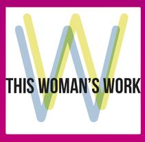 This Woman's Work Festival Leaflet. Un proyecto de Br, ing e Identidad, Eventos y Diseño gráfico de Maite Forcadell - 03-05-2015