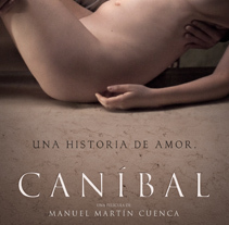 CANÍBAL. A Design, and Film project by USER T38          - 13.05.2015
