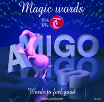 Ilustración para el libro MAGIC WORDS. A Illustration, 3D, and Editorial Design project by Luis Miguel Martín de Miguel         - 14.05.2015
