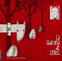 LA LADRONA DE SELLOS. A Illustration project by Julio Antonio Blasco López         - 31.10.2014