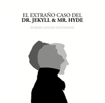 Dr. Jekyll & Mr. Hyde. A Design, Illustration, Editorial Design, Writing, and Film project by Lourdes Lucena - 01-02-2015