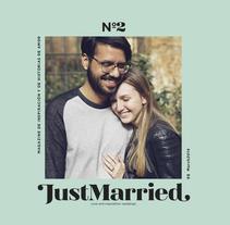 JustMarried - Love magazine. Un proyecto de Diseño editorial y Diseño gráfico de bydani  - Domingo, 20 de septiembre de 2015 00:00:00 +0200