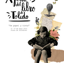 """Cartel """"X Feria del Libro de Toledo"""". A Design, Graphic Design, and Collage project by Alicia Torres         - 18.11.2015"""