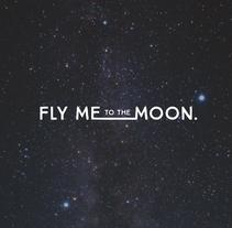 Fly Me To The Moon. Un proyecto de Br, ing e Identidad, Dirección de arte y Diseño gráfico de Isabel Salas - Jueves, 26 de noviembre de 2015 00:00:00 +0100
